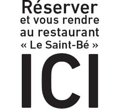 Réserver et vous rendre au restaurant le Saint-Bé